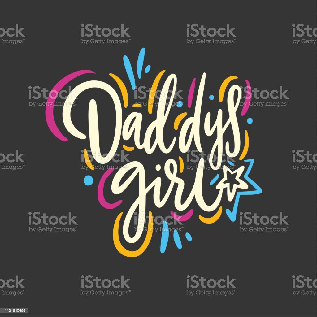 Daddys Girl Quote Hand Drawn Vector Lettering Isolated On Black Background Stock Illustration Download Image Now Istock