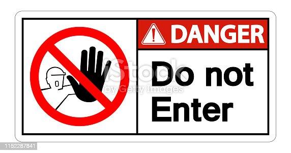Danger Do Not Enter Symbol Sign Isolate On White Background,Vector Illustration