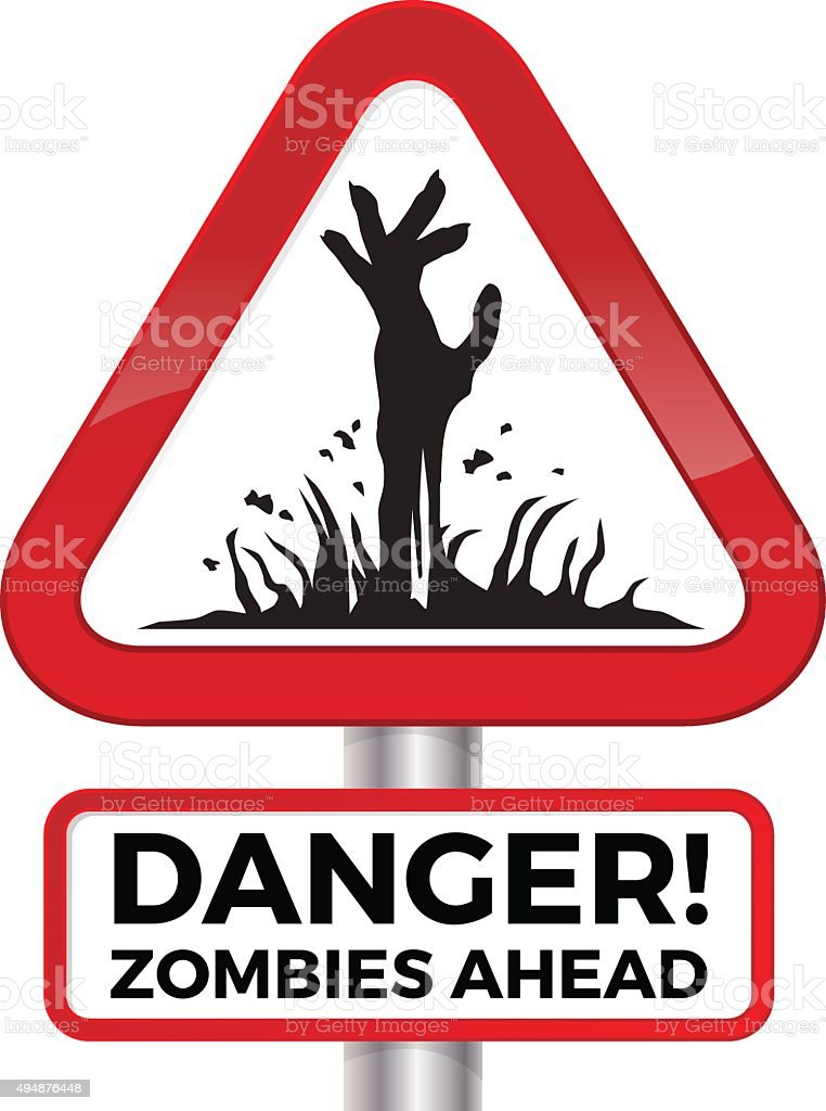 Danger Zombie Sign - Royalty-free 2015 stock vector