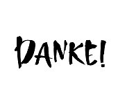 Danke. Thank you in German. Hand drawn vector lettering isolated on white background. Modern brush ink handlettering postcard for printing, web pages and more