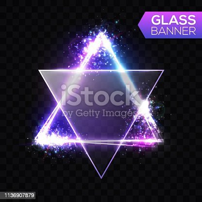 istock David star. Neon sign. Triangle background with textured transparent glass plate. Glowing electric abstract frame on transparent backdrop with light, glow, flares, firework. Bright vector illustration 1136907879