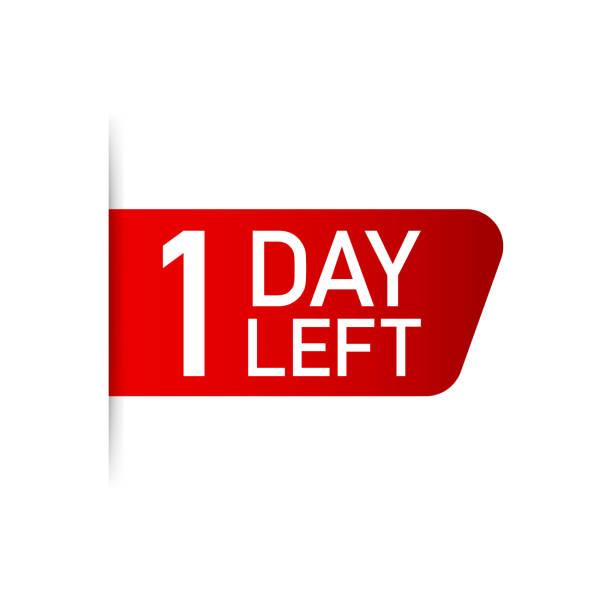 illustrazioni stock, clip art, cartoni animati e icone di tendenza di 1 day left red label on white background. vector illustration. - mancino