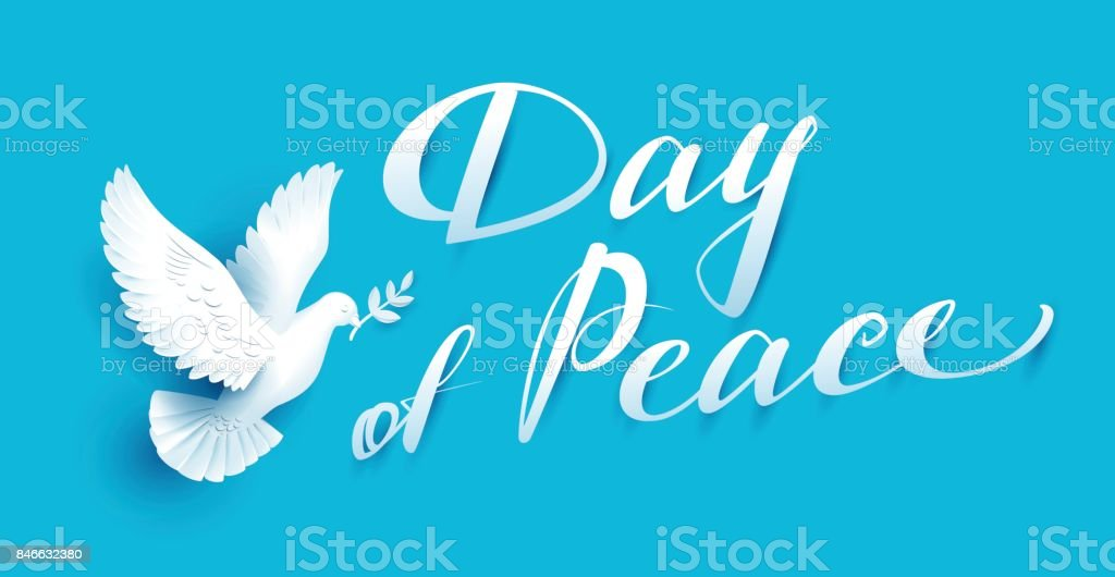 Day Of Peace Lettering Text For Greeting Card White Dove With Branch