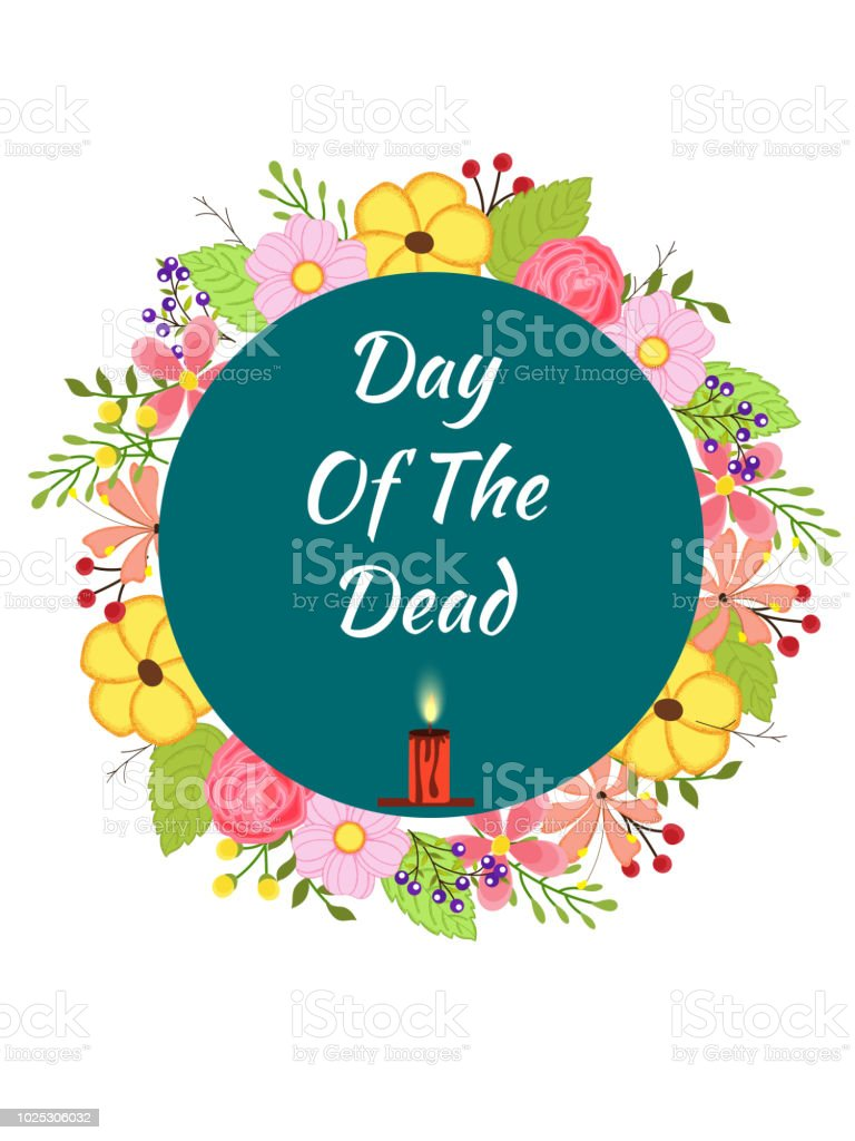 Day Of The Dead Lettering In Circular Floral Frame For Mexican