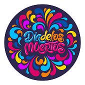 Day Of The Dead Or Dia De Los Muertos Lettering Design