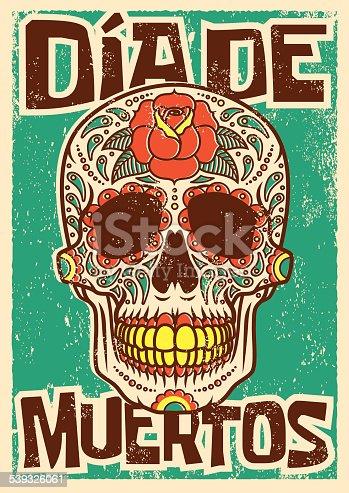 istock Day of the Dead Sugar Skull Screen Printed Poster Design 539326061