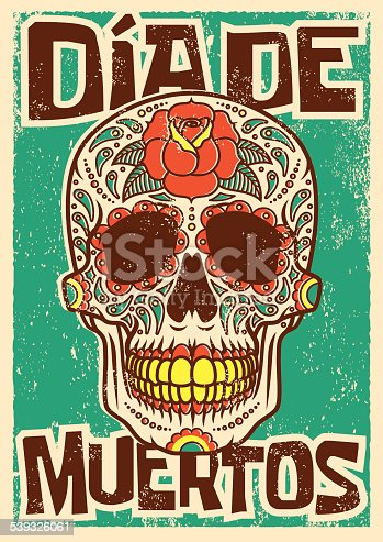 istock Day of the Dead Sugar Skull Screen Printed Poster Design 539326061
