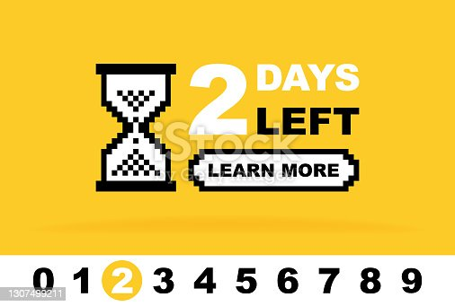 istock Days left to go banner design. You can compose a number from the digits 0 to 9. Geometric label design with hourglass template for sales or retail. Modern vector illustration 1307499211