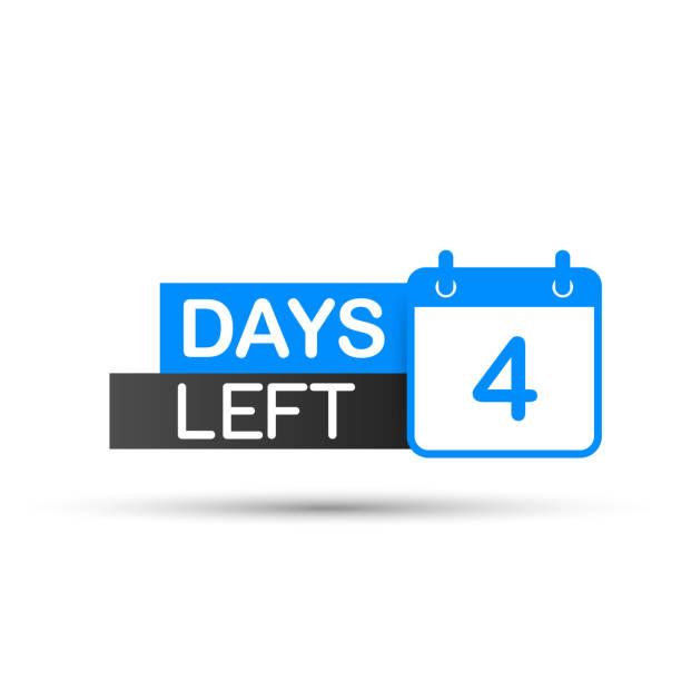 illustrazioni stock, clip art, cartoni animati e icone di tendenza di 4 days left to go. flat icon on white background. vector illustration. - mancino