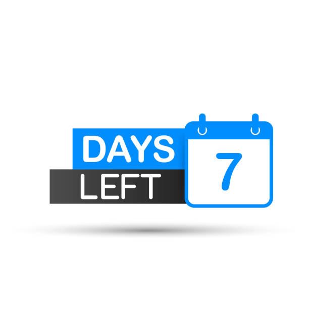 illustrazioni stock, clip art, cartoni animati e icone di tendenza di 7 days left to go. flat icon on white background. vector illustration. - mancino