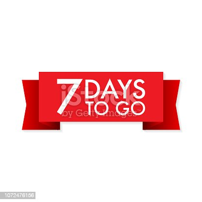 7 days to go red ribbon on white background. Vector stock illustration.