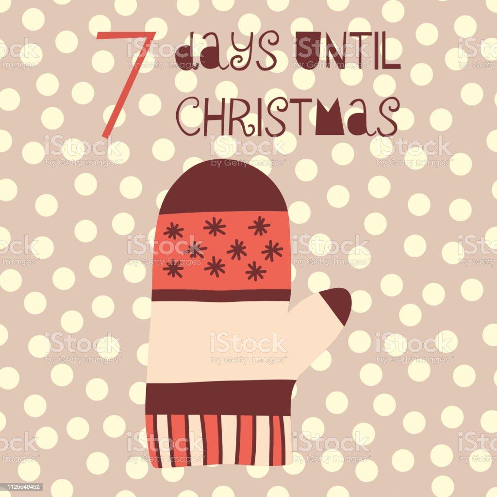 Tage Bis Weihnachten.7 Tage Bis Weihnachten Vektor Illustration Handschuh Stock