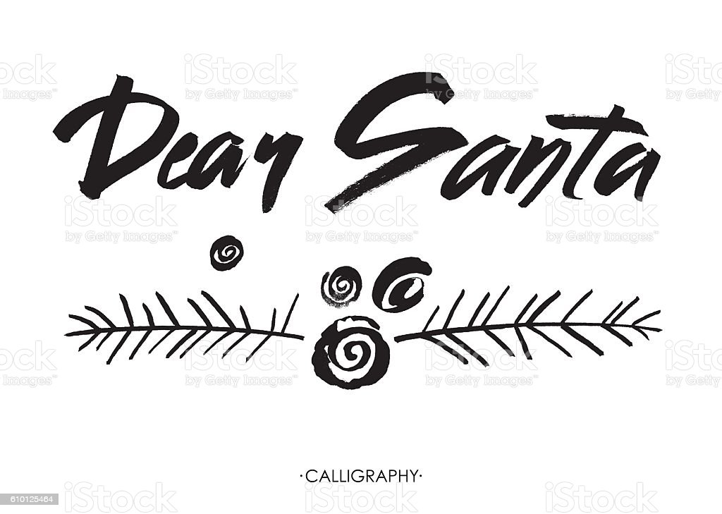 Dear santa words modern brush calligraphy vector design