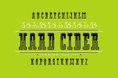 Decorative serif font and hard cider label. Letters for title design