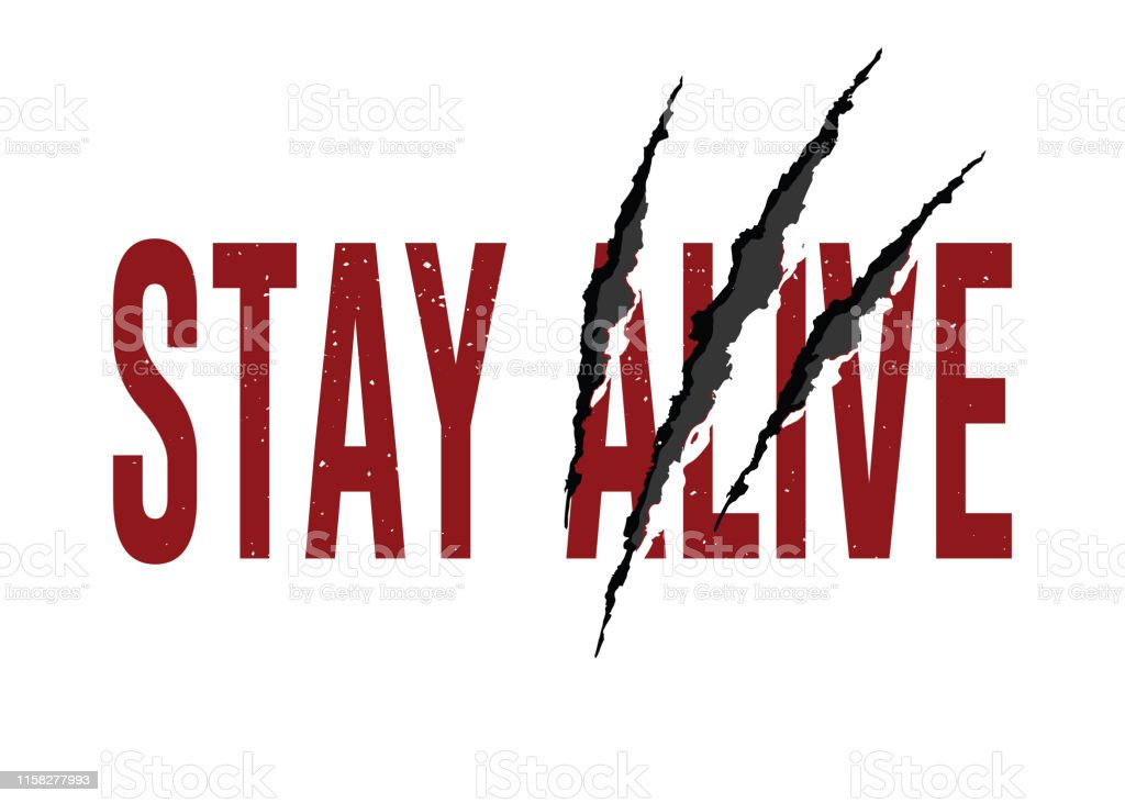 Decorative Stay Alive Text With Claw Scratches Design For Fashion And Poster Prints Stock Illustration Download Image Now Istock
