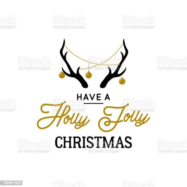 Deer horns with decorative garlands and text holly jolly christmas vector id1068814634?b=1&k=6&m=1068814634&s=612x612&h=5jwvavrcofyc8cazfs3fepdir5vujbzajubnnsymeqo=