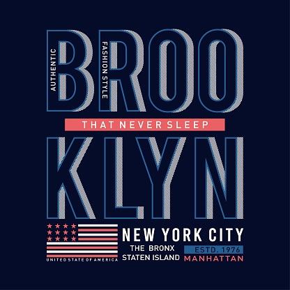 Design typography brooklyn for print t shirt,vector illustration.