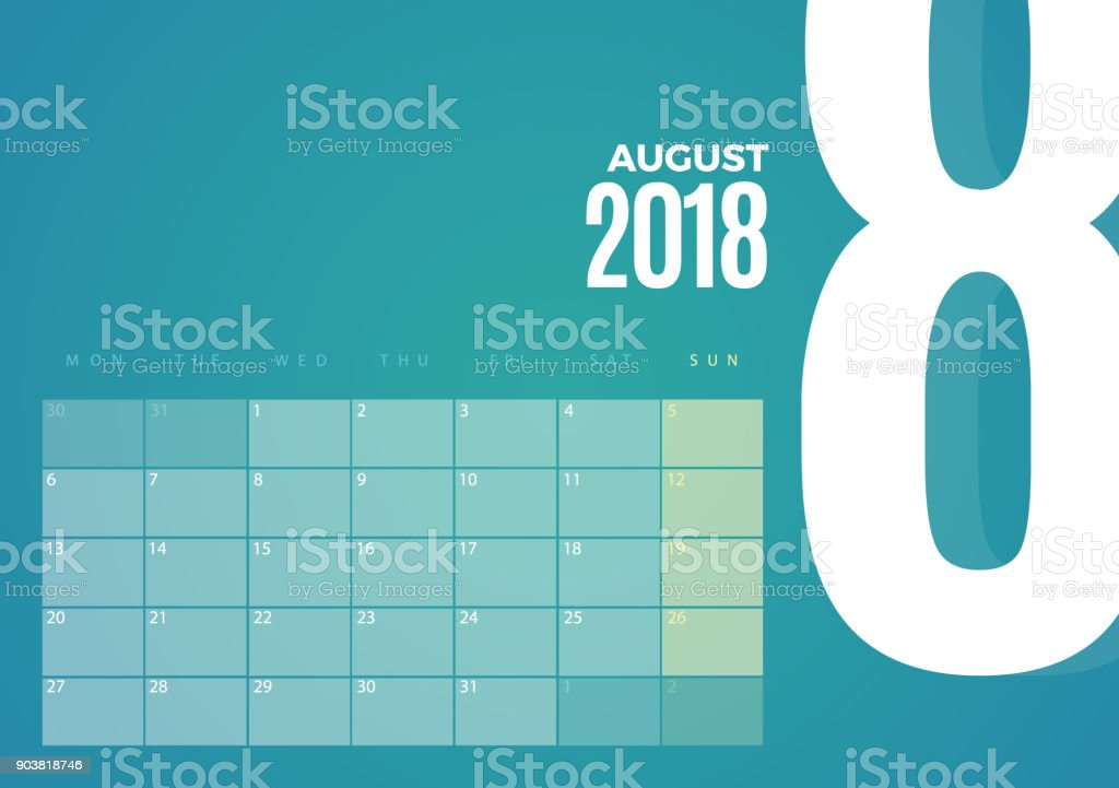 Desk August 2018 Calendar. Vector Template vector art illustration