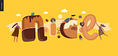 Dessert lettering - Nice - modern flat vector concept digital illustration of temptation font, sweet lettering and girls. Caramel, toffee, biscuit, waffle, cookie, cream and chocolate letters