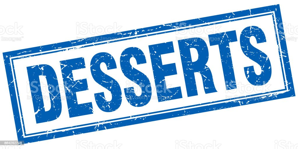 desserts blue square grunge stamp on white royalty-free desserts blue square grunge stamp on white stock vector art & more images of backgrounds