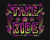 Detailed ornamental Take a ride quote designe