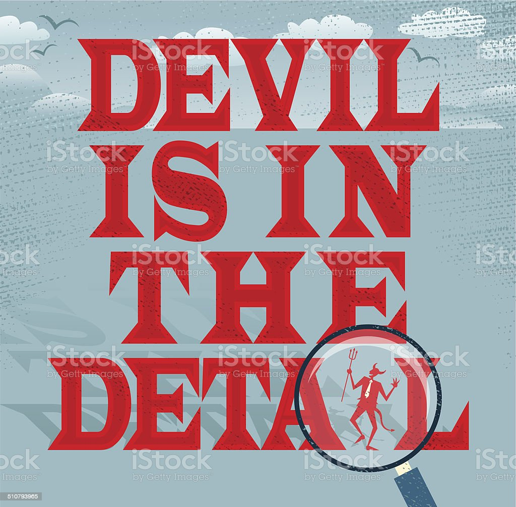Devil is in the Detail Abstract Business Series. vector art illustration
