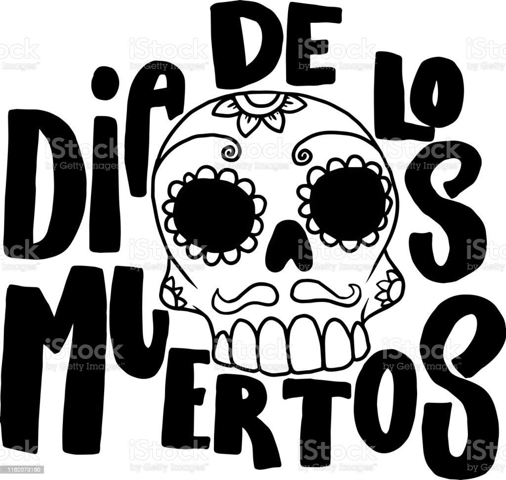 Ilustración De Día De Los Muertos Frase De Letras Con Cráneo