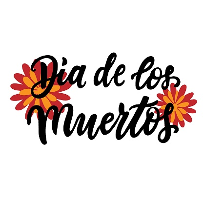 Dia de los muertos quote with orange marigold flowers. Happy Day of the Dead. All soul day, mexicano tradicional festive family holiday. Remembering. Spanish ethnic carnival. Hand lettering.