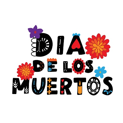 Dia de los muertos quote with traditional decoration. Happy Day of the Dead. All soul day, mexicano tradicional festive family holiday. Remembering. Spanish ethnic carnival. Hand lettering.