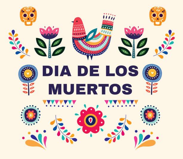 Dia De Los Muertos Beautiful vector illustration with design for Dia De Los Muertos. Vector template with traditional Mexican symbols skull, Mexican ornaments bird clipart stock illustrations
