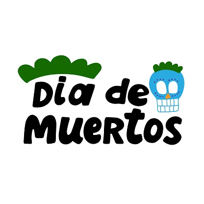 Dia de muertos quote with sugar skull. Happy Day of the Dead. All soul day, mexicano tradicional festive family holiday. Remembering. Spanish ethnic carnival. Hand lettering.
