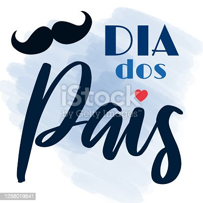 istock Dia dos Pais - Fathers Day lettering on portuguese. Brazil celebration card for dad. Vector illustration for banners, flyers, greeting cards 1258019541