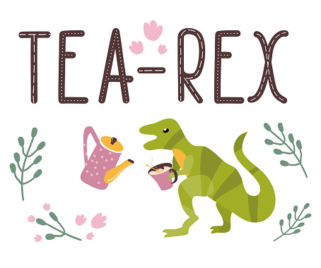 Dino quote.Tea Rex.Tyrannosaurus with cup and kettle.Lettering and reptile.Hand drawn dinosaur.Cute predator.Sketch Jurassic animal.Childish funny comic font.