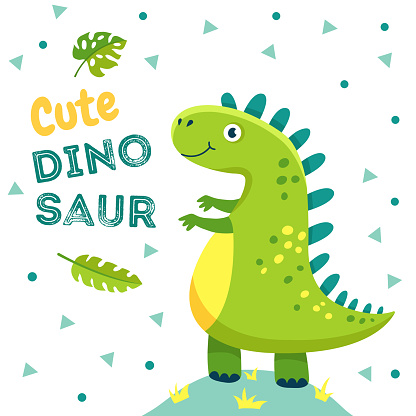 Dinosaur poster. Cute baby dino funny monsters jurassic animals dragon dinosaurs fashion kids t-shirt design vector background