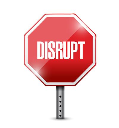 Disrupt street sign illustration design over a white background