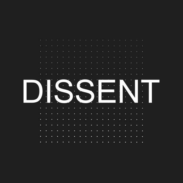 Dissent concept background, banner, poster, sticker, t-shirt design Dissent concept background, banner, poster, sticker, t-shirt design chief justice stock illustrations