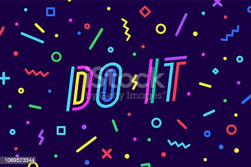 Do It. Banner, speech bubble, poster and sticker concept, geometric style with text do it. Message do it for banner, poster, web. Motivational phrase, graphic on blue background. Vector Illustration