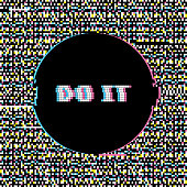 Do It Banner with Glitch Noise Retro Effect