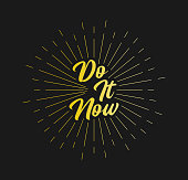 Do it Now. Sunburst Line Rays. For Greeting Card, Poster and Web Banner. Vector Illustration, Design Template.