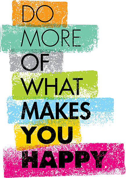 Do More Of What Makes You Happy Creative Motivation Quote. Vector Typography Banner Design Concept  motivation stock illustrations