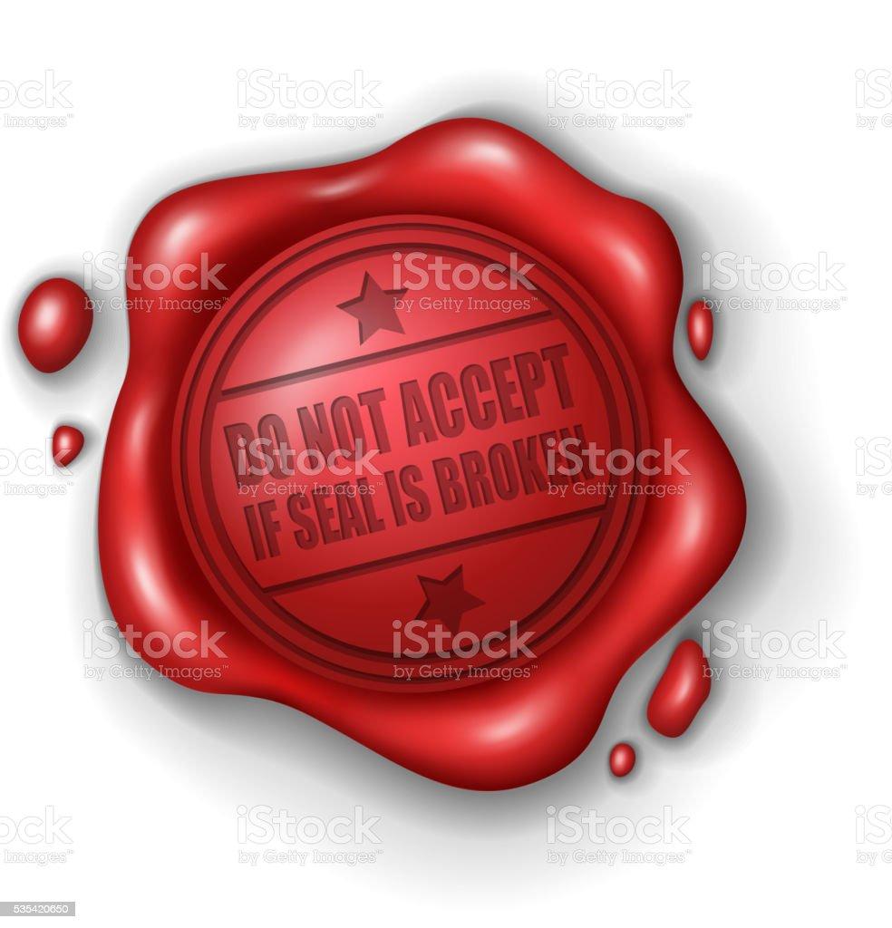 Não aceitamos se foca é quebrado selo de cera - ilustração de arte em vetor