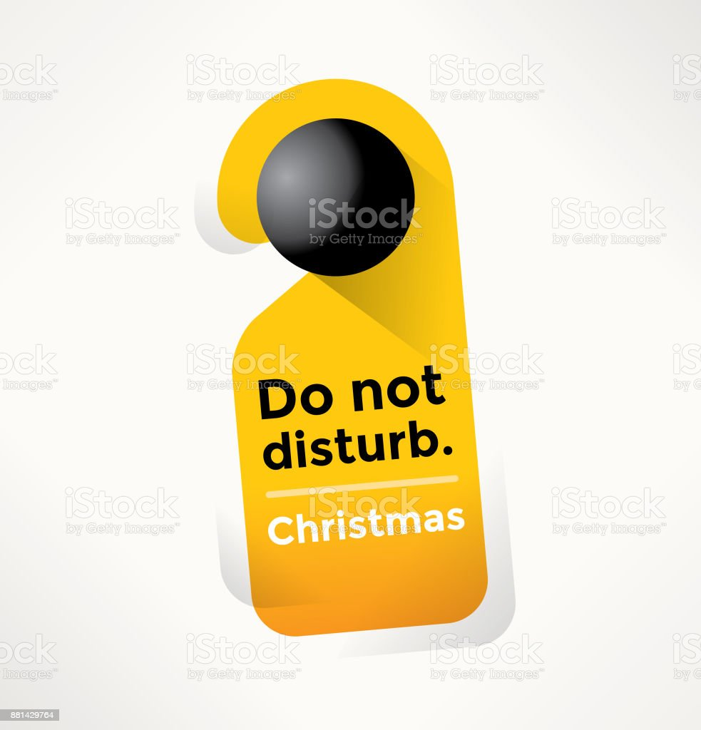 Do Not Disturb Door Sign with Christmas text. Idea - Christmas winter celebration, events and party concepts. vector art illustration
