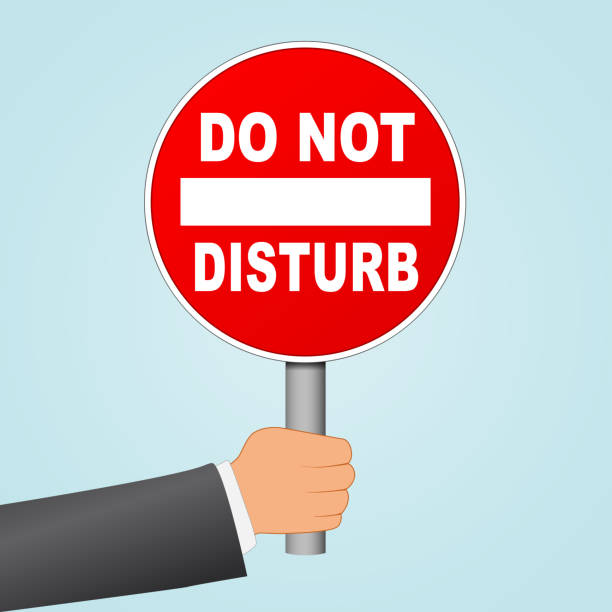 do not disturb sign in hand do not disturb sign in hand concept inconvenience stock illustrations
