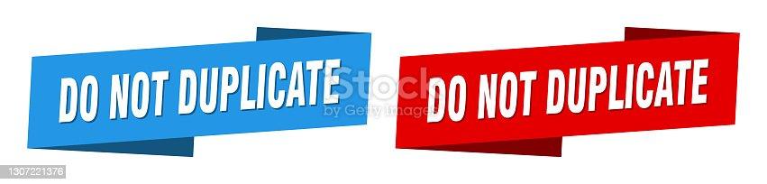 istock do not duplicate banner. do not duplicate ribbon label sign set 1307221376