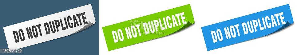 istock do not duplicate paper peeler sign set. do not duplicate sticker 1307221749