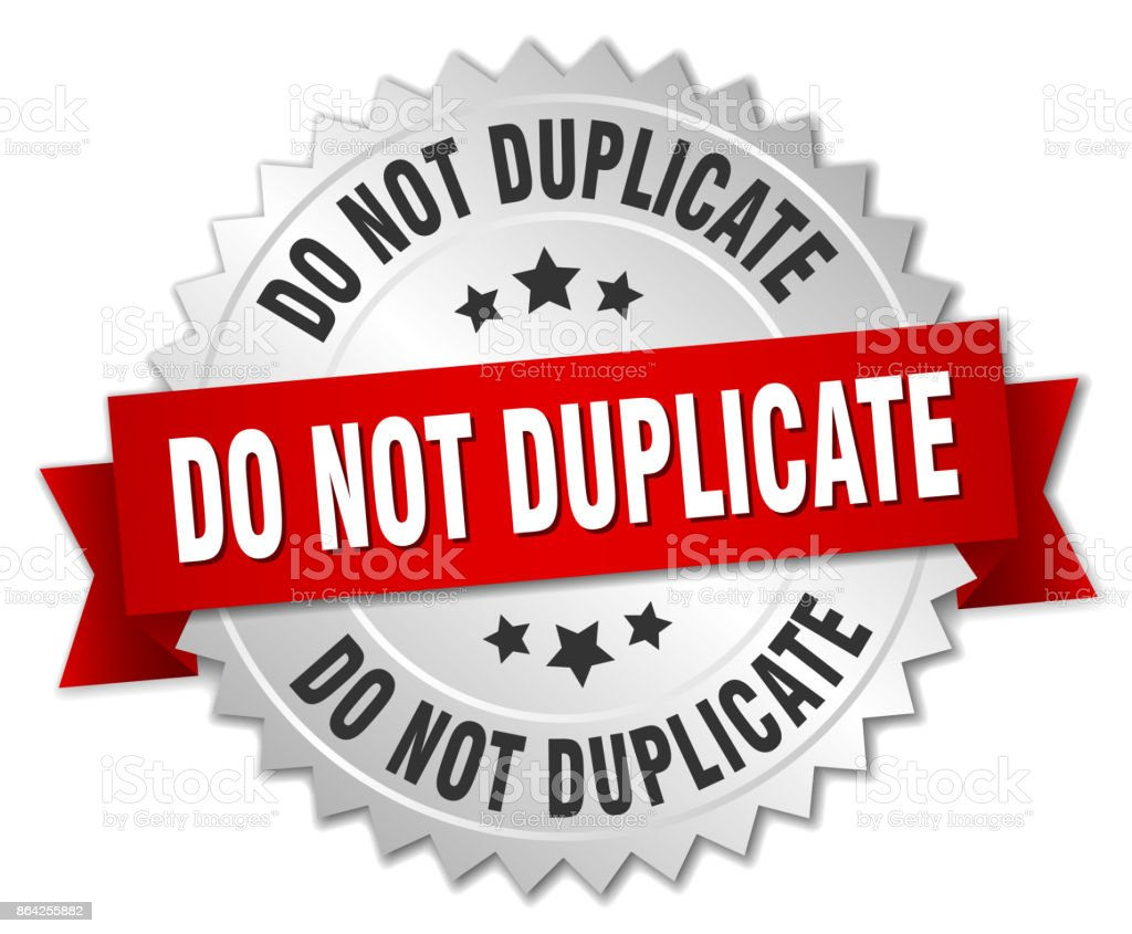 do not duplicate round isolated silver badge royalty-free do not duplicate round isolated silver badge stock vector art & more images of award ribbon