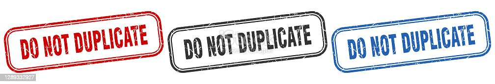 istock do not duplicate square isolated sign set. do not duplicate stamp 1289332927