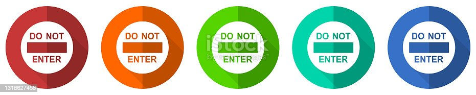 istock Do not enter icon set, access, entry, red, blue, green and orange flat design web buttons isolated on white background, vector illustration 1318627458