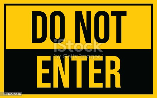 Do Not Enter warning sign. Warning in a yellow sign about coronavirus or covid-19 vector illustration