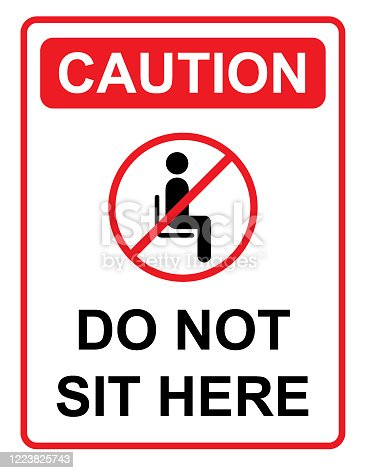 Vector of Do not sit here Sign. A poster prohibiting certain actions for a person in a given territory. EPS vector file 10.